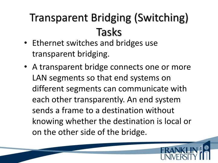 Transparent Bridging (Switching) Tasks