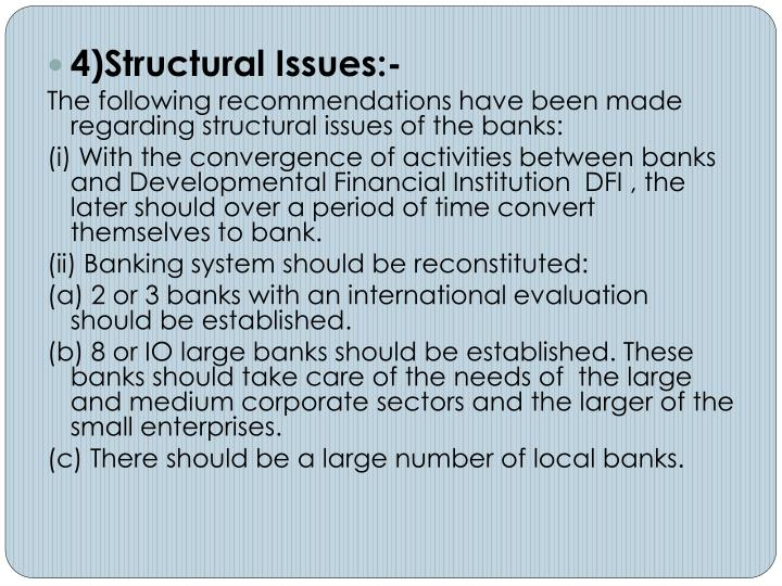 4)Structural Issues:-