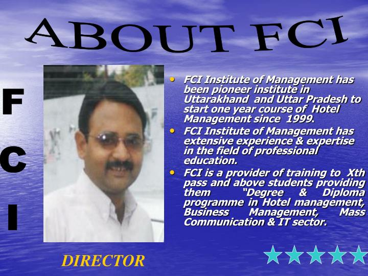 FCI Institute of Management has been pioneer institute in Uttarakhand  and Uttar Pradesh to start on...