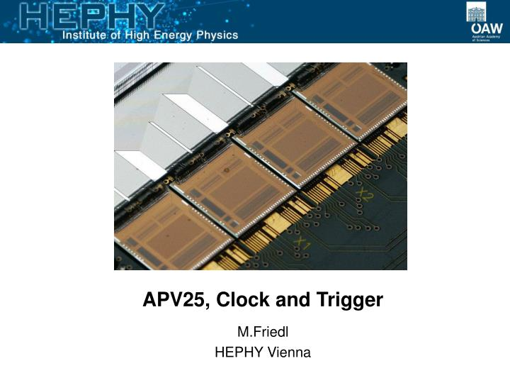 Apv25 clock and trigger