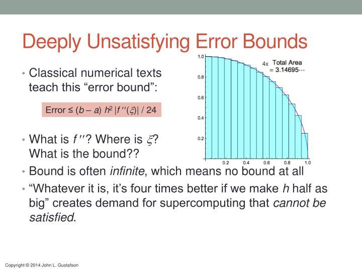 Deeply Unsatisfying Error Bounds