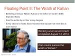 floating point ii the wrath of kahan