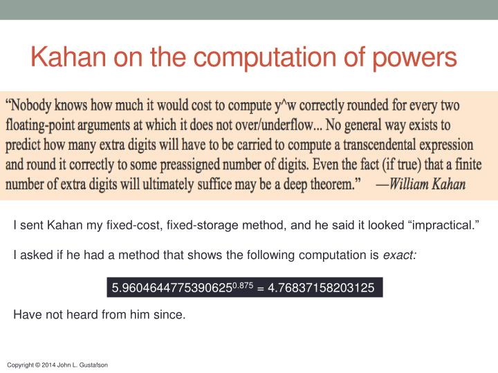 Kahan on the computation of powers