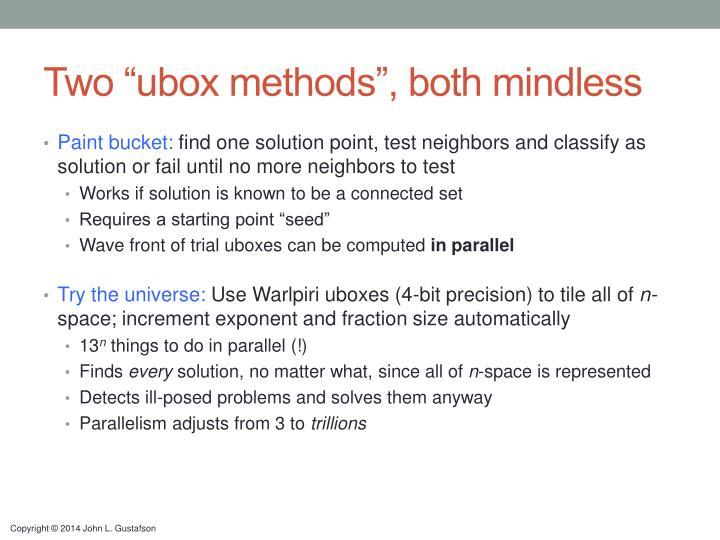 "Two ""ubox methods"", both mindless"