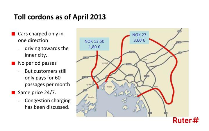 Toll cordons as of April 2013