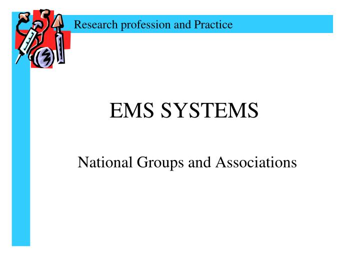 Ems systems