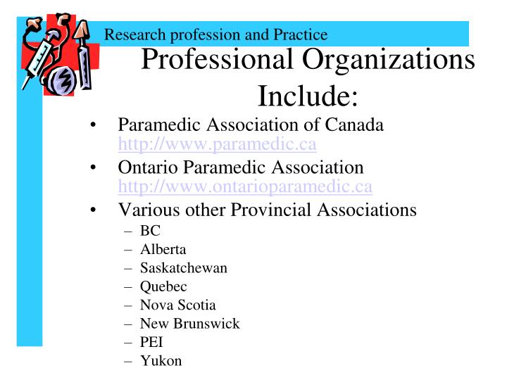 Professional Organizations Include: