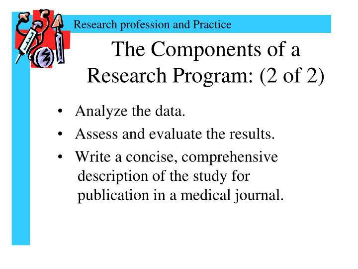 The Components of a Research Program: (2 of 2)