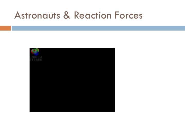 Astronauts & Reaction Forces