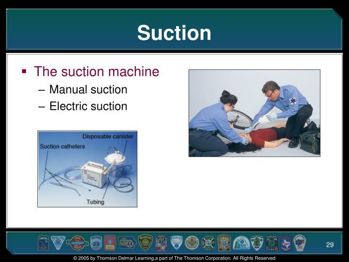 Suction