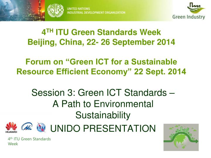 Session 3 green ict standards a path to environmental sustainability unido presentation