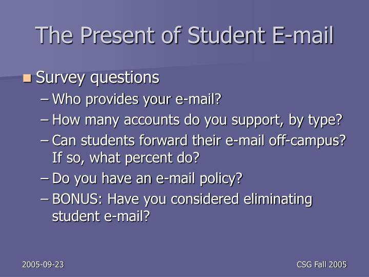 The Present of Student E-mail