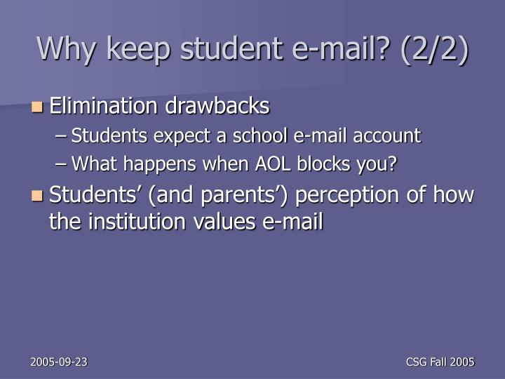 Why keep student e-mail? (2/2)