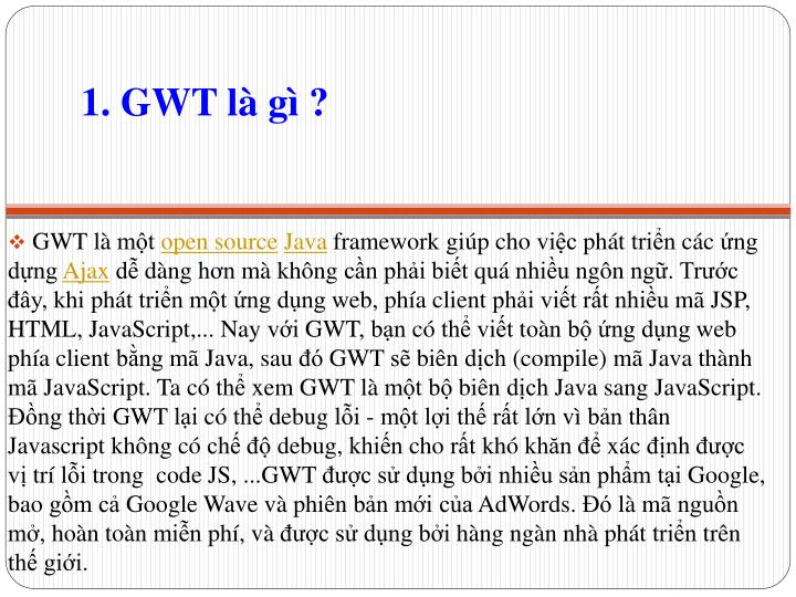 1. GWT