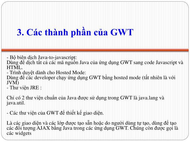 3. Các thành phần của GWT