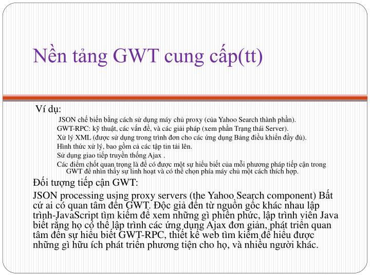 Nền tảng GWT cung cấp(tt)