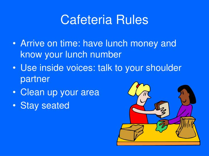 Cafeteria rules