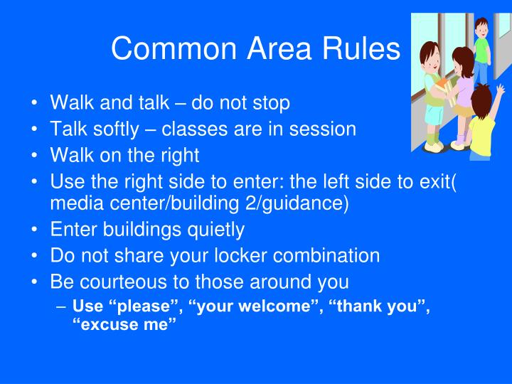 Common Area Rules