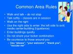 common area rules