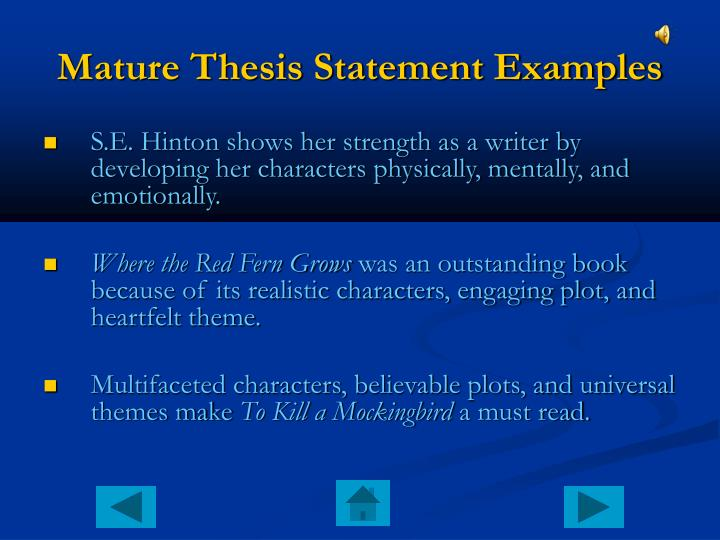 Mature Thesis Statement Examples