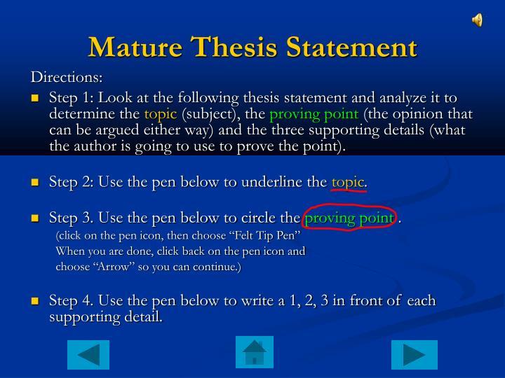 Mature Thesis Statement