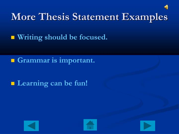 More Thesis Statement Examples