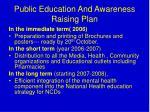 public education and awareness raising plan