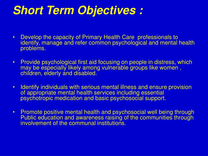 Short Term Objectives :