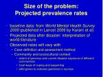 size of the problem projected prevalence rates