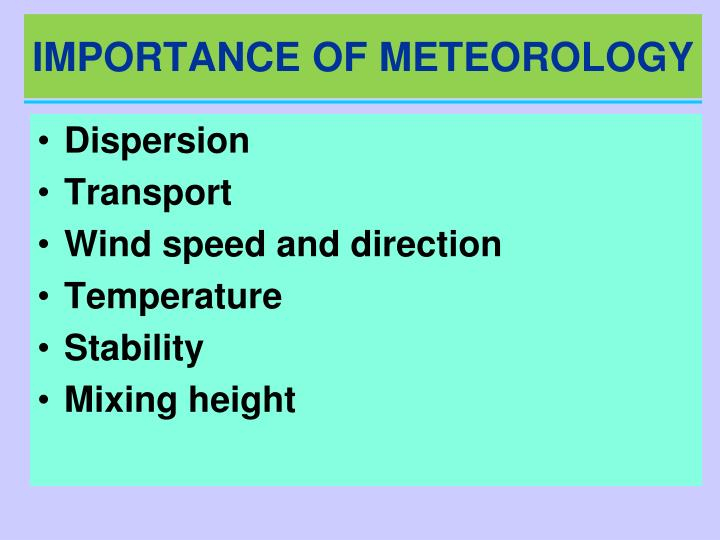 IMPORTANCE OF METEOROLOGY