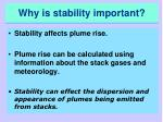 why is stability important