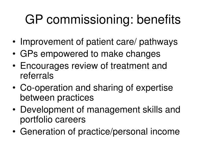 GP commissioning: benefits