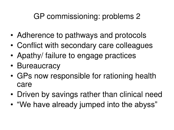 GP commissioning: problems 2