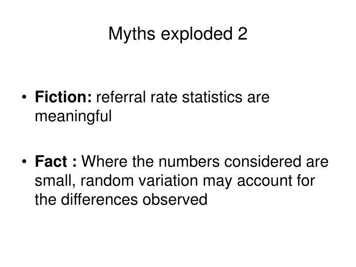 Myths exploded 2