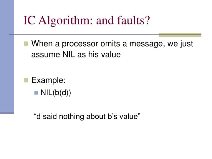 IC Algorithm: and faults?