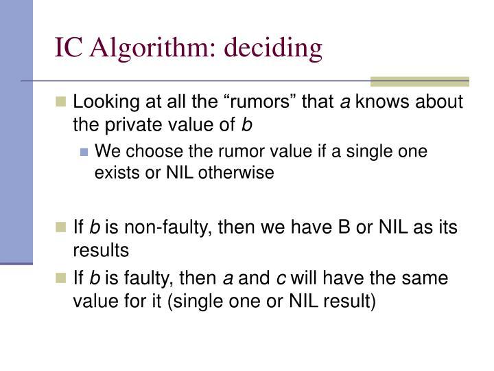 IC Algorithm: deciding