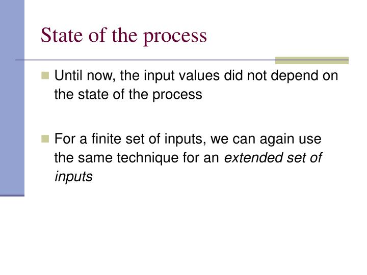 State of the process