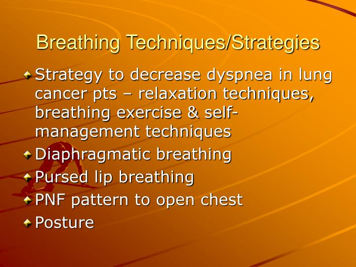 Breathing Techniques/Strategies
