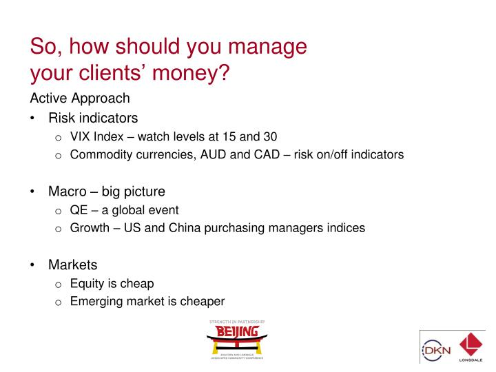 So, how should you manage