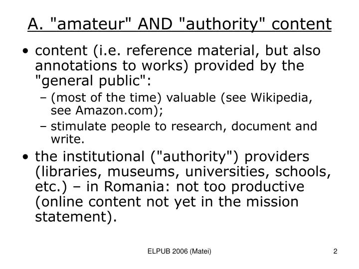 "A. ""amateur"" AND ""authority"" content"