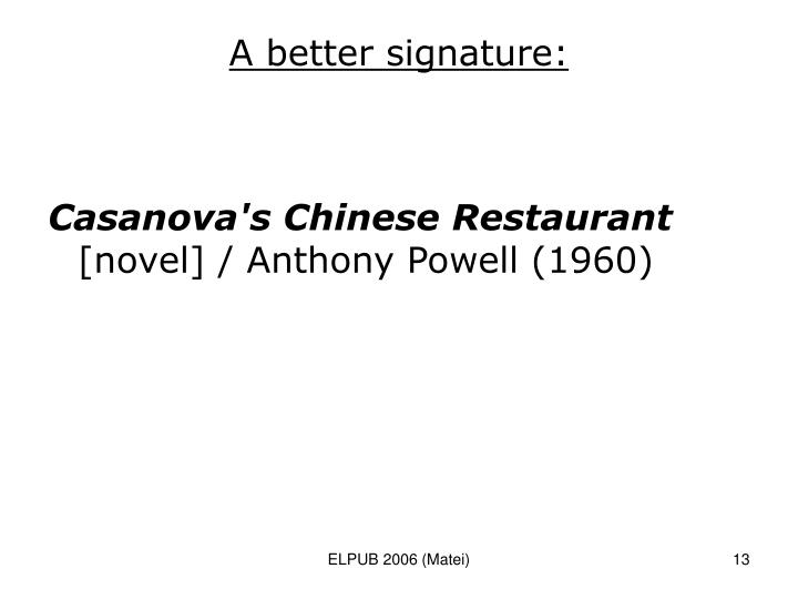 A better signature: