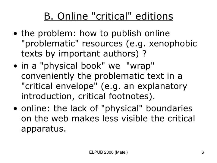 "B. Online ""critical"" editions"