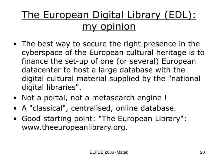 The European Digital Library (EDL): my opinion