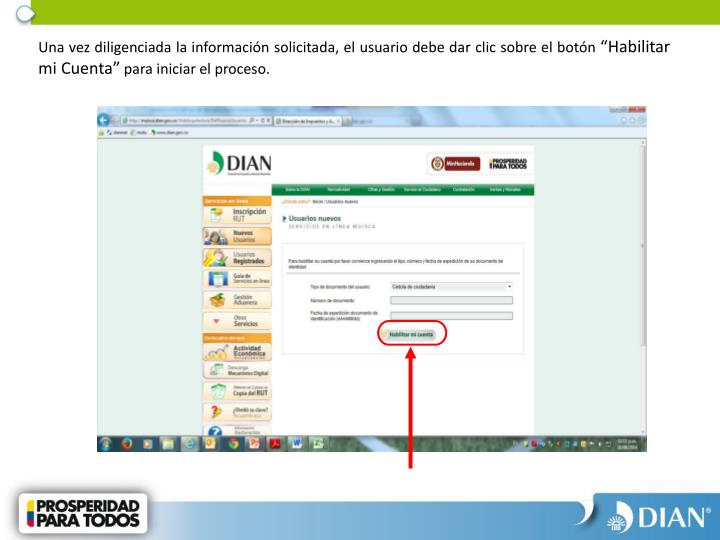Una vez diligenciada la informacin solicitada, el usuario debe dar clic sobre el botn