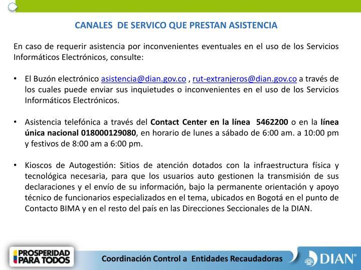 CANALES  DE SERVICO QUE PRESTAN ASISTENCIA