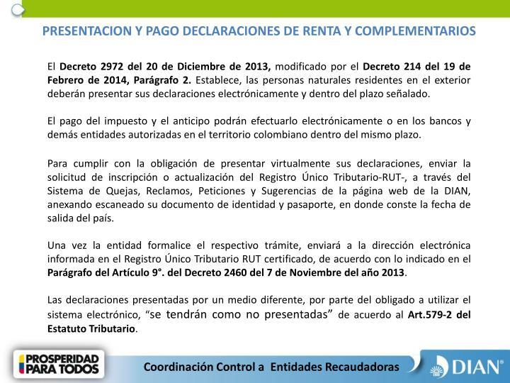 PRESENTACION Y PAGO DECLARACIONES DE RENTA Y COMPLEMENTARIOS