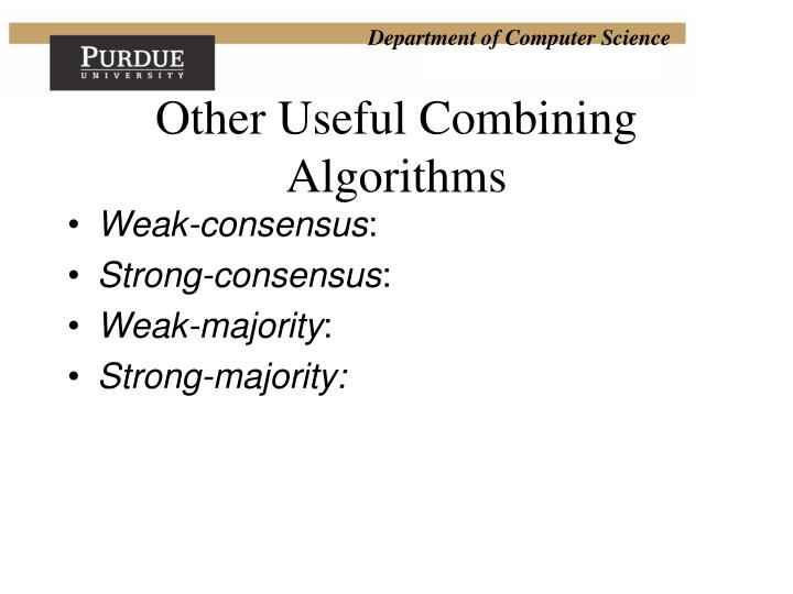 Other Useful Combining Algorithms