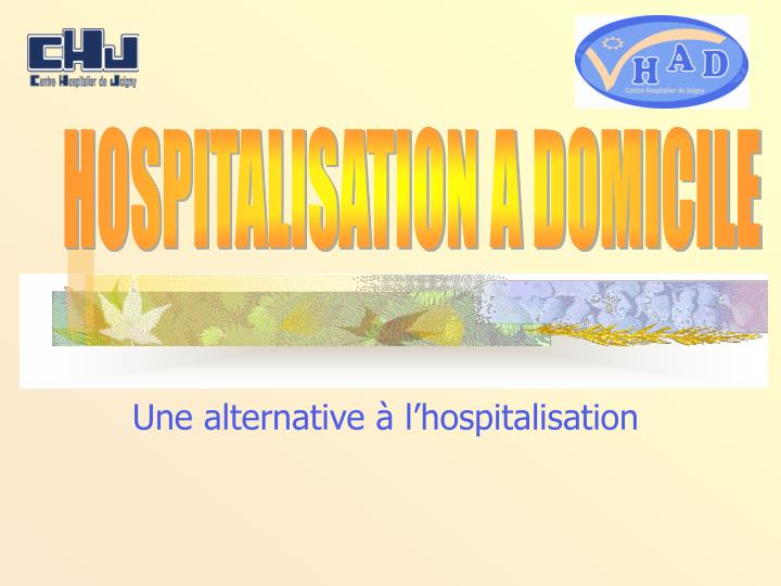 Une alternative l hospitalisation