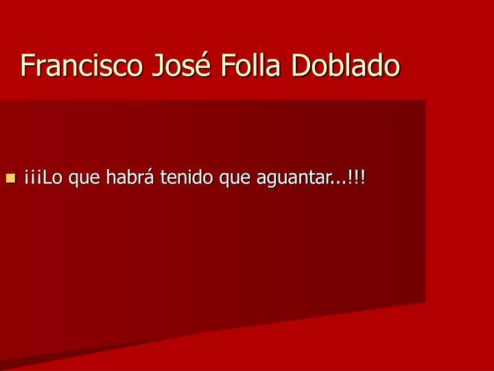 Francisco José Folla Doblado