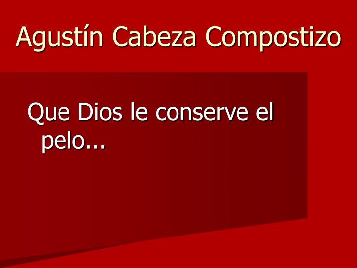 Agustín Cabeza Compostizo